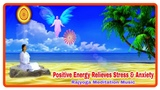 Meditation Music for Harmony &amp Peace Relaxing Music for positive energy. Relieves stress &amp anxiety