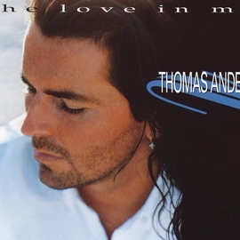Thomas Anders альбом The Love In Me