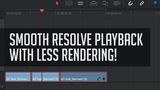 Better Resolve Playback With Render Cache - DaVinci Resolve Editing Tutorial-