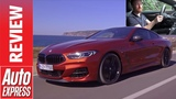 New BMW 8 Series 2019 review - is it the ultimate GT