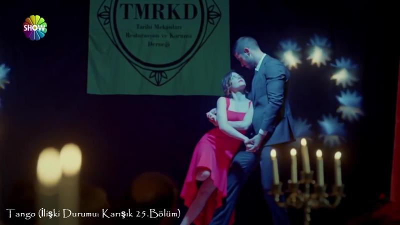 Tango (İlişki Durumu Karışık 25.Bölüm)