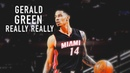 Gerald Green Mix Really Really