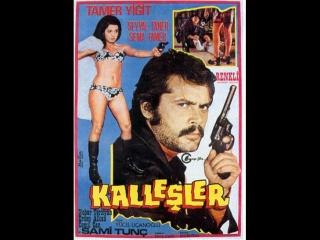 Tamer Yiğit __ Seyyal Taner _ Sema Tamer _ Sami Tunç _ Nubar Terziyan _ __ KALLEŞLER __ _ (1973)