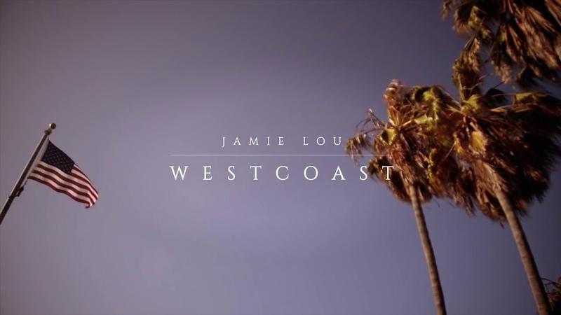 Jamie Lou Stenzel - West Coast (Lana del Rey)