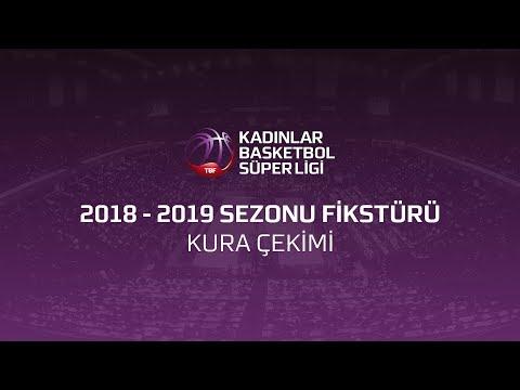 Kadınlar Basketbol Süper Ligi 2018-2019 Kura Çekimi