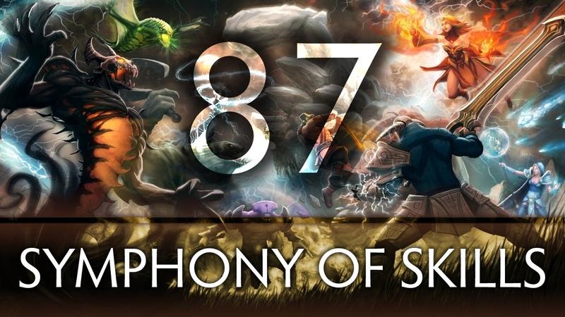 Dota 2 Symphony of Skills 87