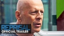 Reprisal 2018 Movie Official Trailer Bruce Willis Frank Grillo