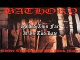 Bathory - Enter The Eternal Fire (Lyric Video)