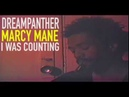 MARCY MANE ~ I WAS COUNTING PROD DREAMPANTHER (OFFICIAL VIDEO)