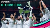 UEFA Competitions in FIFA 19 Champions League, Europa League, and Super Cup