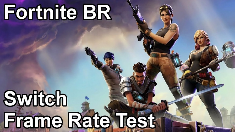 Fortnite Nintendo Switch Frame Rate Test