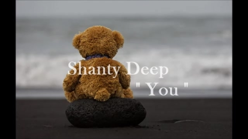 Shanty Deep - You