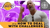 How to Deal With Challenges Los Angeles Lakers Closing Remarks with The Rock - Part 3