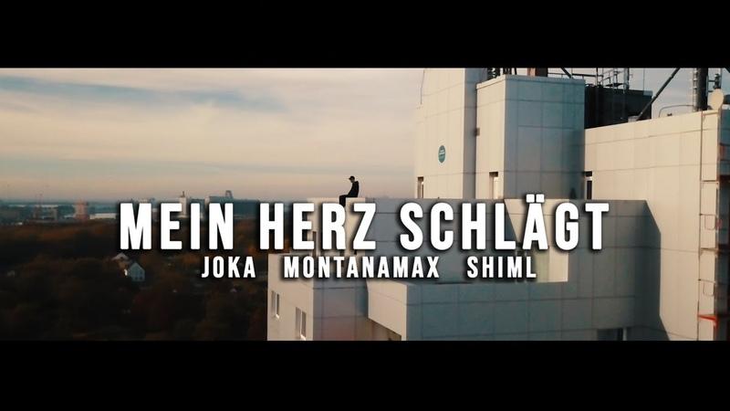 JOKA MONTANAMAX SHIML Mein Herz schlägt prod by ORBIT Official Video