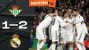 Betis vs Real Madrid 1-2 Highlights & All Goals HD