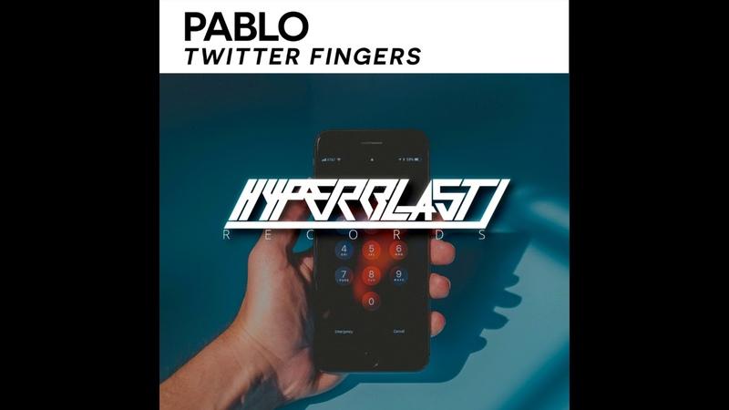 PABLO (IND) - Twitter Fingers (Original Mix)