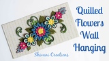 Quilling Flowers Wall Hanging 3d Quilled Blue Flowers