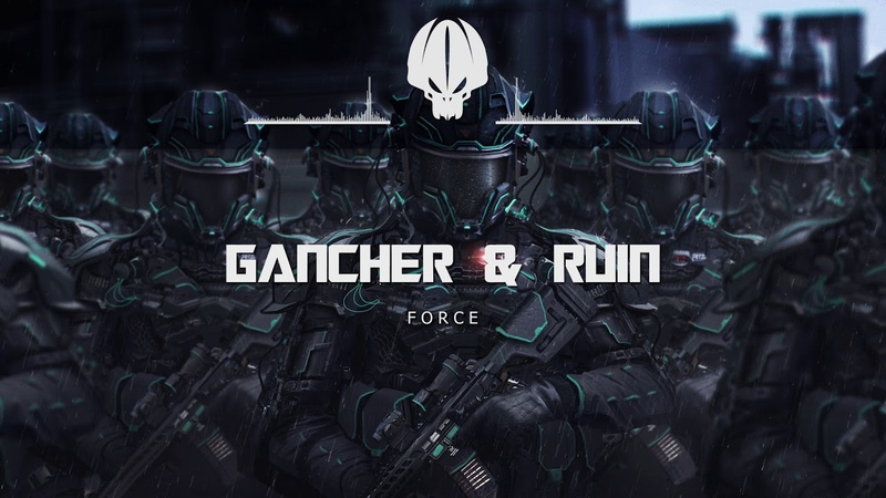 Gancher Ruin - Force