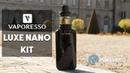 Luxe Nano Kit by Vaporesso - Le kit de poche ?