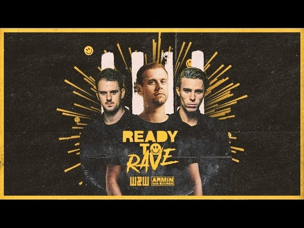 WW x Armin van Buuren – Ready To Rave (Official Video)