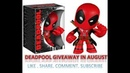 My Geek Box July 2018 Unboxing And Vinyl Deadpool Giveaway