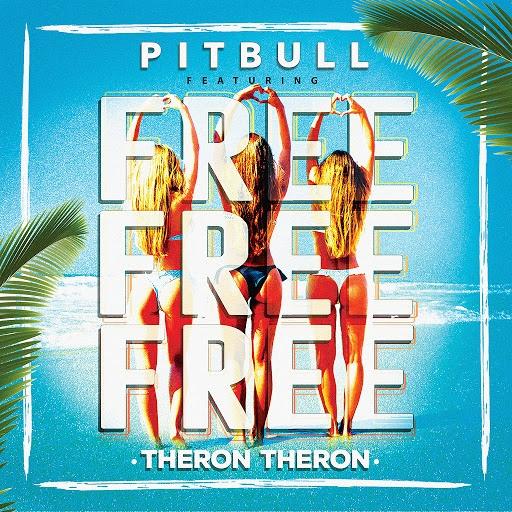 Pitbull альбом Free Free Free