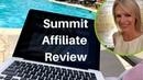 Summit Affiliate Review - ways to make money online