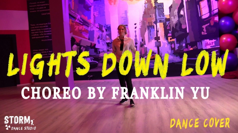 LERA TIHONOVA | MAX - Lights Down Low | DANCE COVER | Choreography by Franklin Yu
