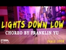 LERA TIHONOVA MAX Lights Down Low DANCE COVER Choreography by Franklin Yu