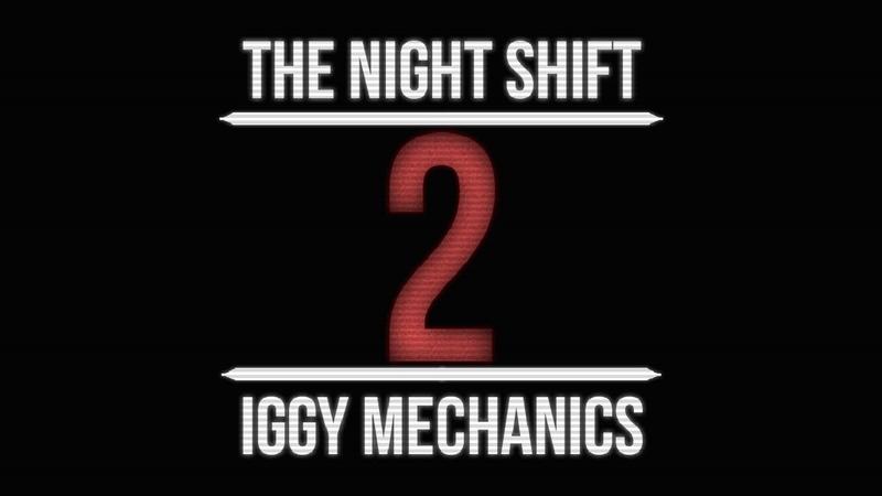 The Night Shift 2: Iggy Mechanics Teaser Trailer