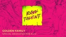 RawTalent | SPECIAL DEDICATED TO N.V.V. by Golden Army | Music Maker JAM