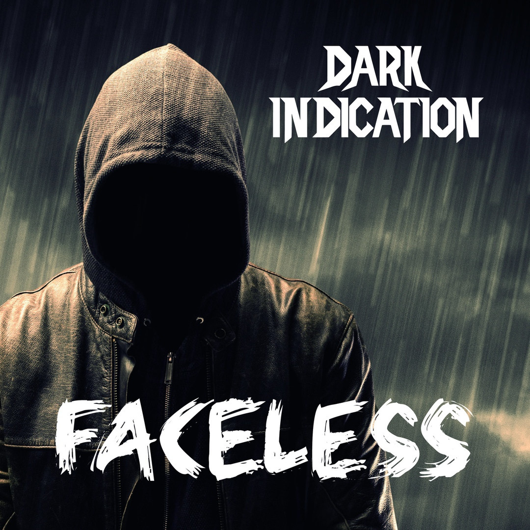 Dark Indication - Faceless (2018)