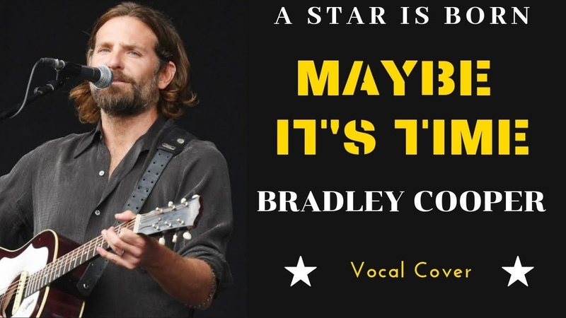 Bradley Cooper - Maybe Its Time (A Star Is Born movie soundtrack) vocal cover by Mateusz Bober