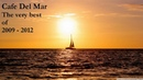 Cafe Del Mar - Four Years (the very best of 2009 to 2012 fine session)