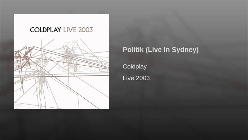 Politik (Live In Sydney)