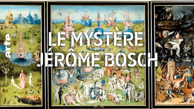 Le mystère Jérôme Bosch | ARTE