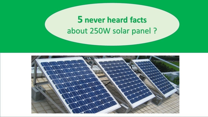 250 Watt Solar Panel – Must Know about Brand, Specification, Price, Technology Where to Buy!