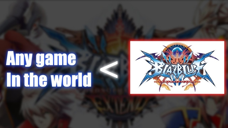 Why is BlazBlue the Best Game Oh, Ill tell you why. Dont Worry About That.
