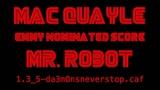 Mac Quayle - Emmy Nominated Score - Mr. Robot
