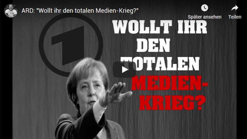 ARD Wollt ihr den totalen Medien-Krieg