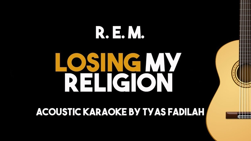 R. E. M. - Losing My Religion (Acoustic Guitar Karaoke Backing Track With Lyrics)