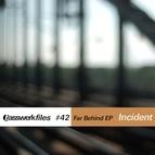 Incident альбом Basswerk Files #042 Far Behind EP