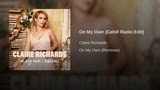 Claire Richards - On My Own (Cahill Radio Edit Audio)