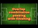 Overlap combination passing with finishing
