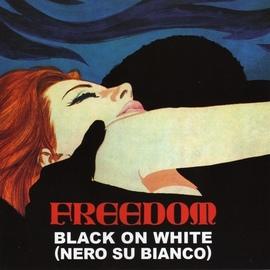 Freedom альбом Black On White (Nero Su Bianco)