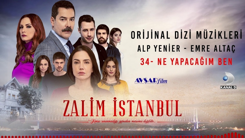 Zalim İstanbul Soundtrack - 34 Ne Yapacağım Ben (Alp Yenier, Emre Altaç)
