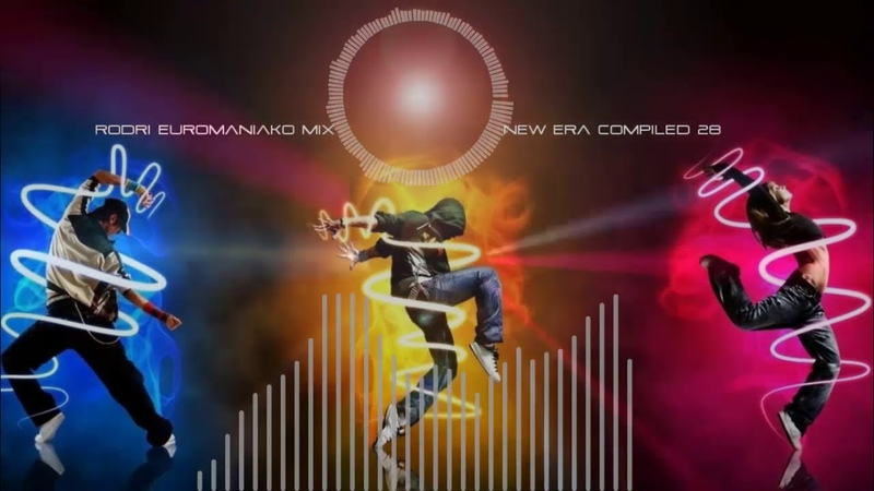 (BEST EURODANCE 2018) RODRI EUROMANIAKO MIX - NEW ERA COMPILED 28