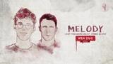 Lost Frequencies ft. James Blunt - Melody (Van Duo remix)