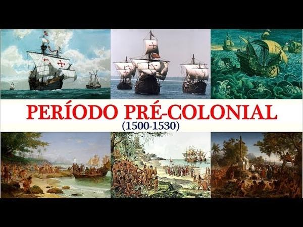 História do Brasil Período Pré Colonial 1500 1530 Aula Única