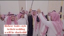 RICHEST SAUDI ARAB'S TRADITIONAL WEDDING PART 2 MUST WATCH